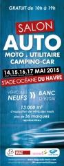 Salon Auto Moto Utilitaire et Camping-car neuf au Havre du 14 au 17 mai 2015